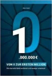 kostenlose Buecher - Von 0 zur ersten Million